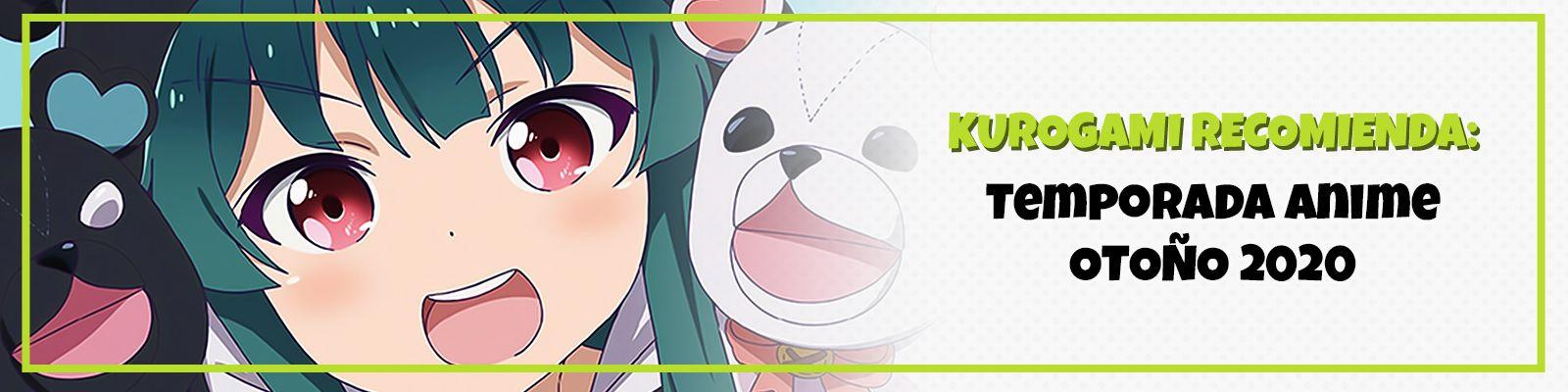 Kurogami Recomienda: Temporada Anime Otoño 2020